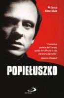 Popieluszko - Milena Kindziuk