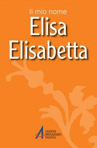 Copertina di 'Elisa, Elisabetta'