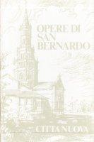 Sermoni sul Cantico dei Cantici - vol.1 - San Bernardo