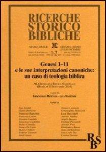 Copertina di 'Genesi 1:11 e le sue interpretazioni canoniche: un caso di teologia biblica. XLI Settimana Biblica Nazionale (Roma, 6-10 settembre 2010)'