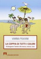 La coppia di tutti i colori - Puviani Vanna