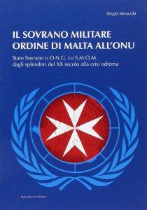 Copertina di 'Il Sovrano Militare Ordine di Malta'