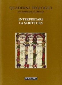 Copertina di 'Interpretare la scrittura'