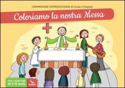 Copertina di 'Coloriamo la nostra messa'