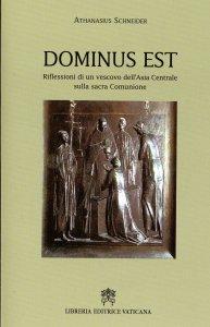 Copertina di 'Dominus Est. Riflessioni di un vescovo dell'Asia Centrale sulla sacra Comunione'