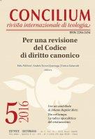 Concilium 5-2016: Per una revisione del Codice di diritto canonico - Felix Wilfred, Andrés Torres Queiruga, Enrico Galavotti