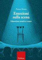Emozioni sulla scena - Franca Bonato
