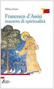 Copertina di 'Francesco d'Assisi maestro di spiritualità'