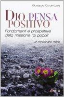 Dio pensa positivo - Caramazza Giuseppe