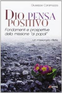 Copertina di 'Dio pensa positivo'