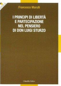 Copertina di 'I principi di libertà e partecipazione nel pensiero di don Luigi Sturzo'