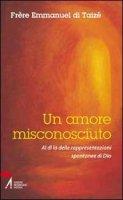 Un amore misconosciuto - Emmanuel de Taizé