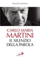 Carlo Maria Martini - Damiano Modena