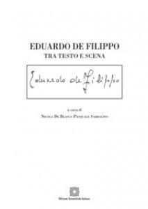 Copertina di 'Eduardo De Filippo. Tra testo e scena'