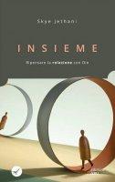 Insieme - Skye Jethani