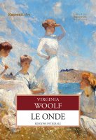 Le onde - Virginia Woolf