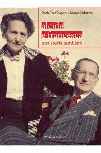Copertina di 'Alcide e Francesca'