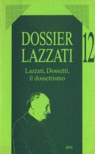 Copertina di 'Lazzati, Dossetti, il dossettismo'