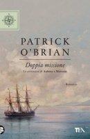 Doppia missione - O'Brian Patrick