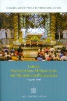 Lettera Sacerdotium Ministeriale sul Ministro dell'Eucaristia (6 Agosto 1983) - Congregazione per la Dottrina della Fede