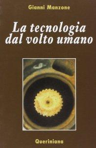Copertina di 'La tecnologia dal volto umano'