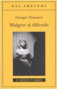 Copertina di 'Maigret si difende'