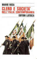 Clero e società nell'Italia contemporanea - M. Rosa