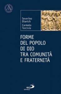 Copertina di 'Forme del popolo di Dio tra comunità e fraternità'