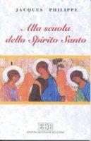 Alla scuola dello Spirito Santo - Philippe Jacques