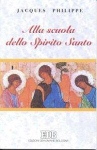 Copertina di 'Alla scuola dello Spirito Santo'