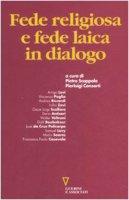 Fede religiosa e fede laica in dialogo - Scoppola P., Consorti P.