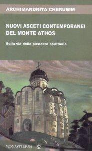 Copertina di 'Nuovi asceti contemporanei del monte Athos'