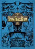 Seven Roots Blues - Valentini Mattia