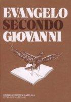 Evangelo secondo Giovanni - Nolli Gianfranco