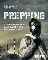 Prepping - Enzo Maolucci, Alberto Salza