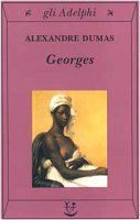 Georges - Dumas Alexandre