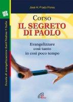 Il segreto di Paolo - Josè H. Prado Flores