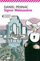 Signor Malaussène - Daniel Pennac