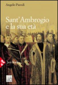 Copertina di 'Sant'Ambrogio e la sua età'
