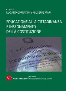 Copertina di 'Educazione alla cittadinanza e insegnamento della Costituzione'