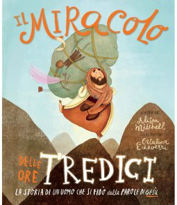 Copertina di 'Il miracolo delle ore tredici'