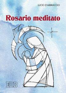 Copertina di 'Rosario meditato'