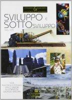 Sviluppo e sottosviluppo (1945-1975) - Poggio Pierpaolo, Simoni Carlo