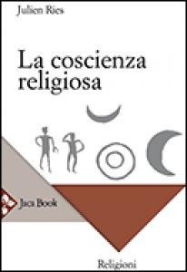 Copertina di 'La coscienza religiosa'