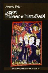 Copertina di 'Leggere Francesco e Chiara D'Assisi'