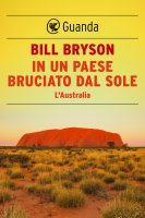 In un paese bruciato dal sole - Bill Bryson