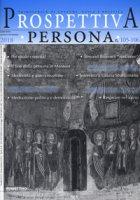 Prospettiva persona. Trimestrale di cultura, etica e politica (2018). Vol. 105-106