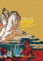 La rivoluzione sotto assedio. Storia militare della guerra civile russa - Dei Francesco