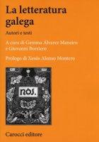 La letteratura galega. Autori e testi