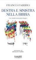 Destra e sinistra nella Bibbia - Franco Fabbro